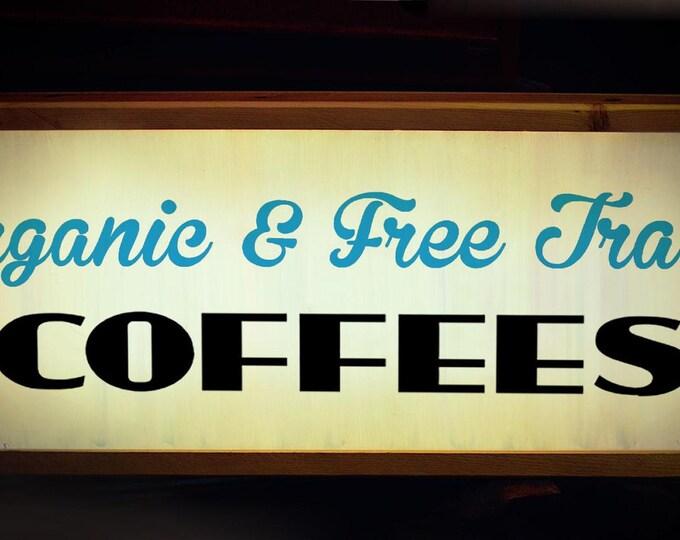 Organic & Free Trade Custom Light Box Coffee Sign with LED Light