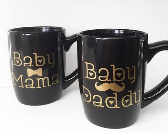 Baby Mama and Baby Daddy Mug Set; New Parents; New Mom Mug; Mother's Day; Father's Day; Gift for Dad