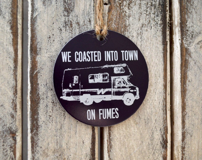 "Christmas Vacation - ""We Coasted Into Town on Fumes"" Ornament - Photo, Handwritten, Graphics -Desgin Your Own Christmas Gift Tag or Ornament"