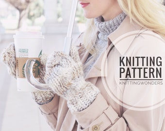 KNITTING PATTERN ⨯ Cable Knit Mittens Fall Fashion Pattern ⨯ Knit Pattern PDF Mittens ⨯ Easy Knitting Pattern for Mittens Cable Knit