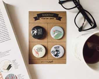 SCIENTIST starter pack badge science - I need space - I have potential - I've been naturally selected - Schrödinger's cat, Geekery badge