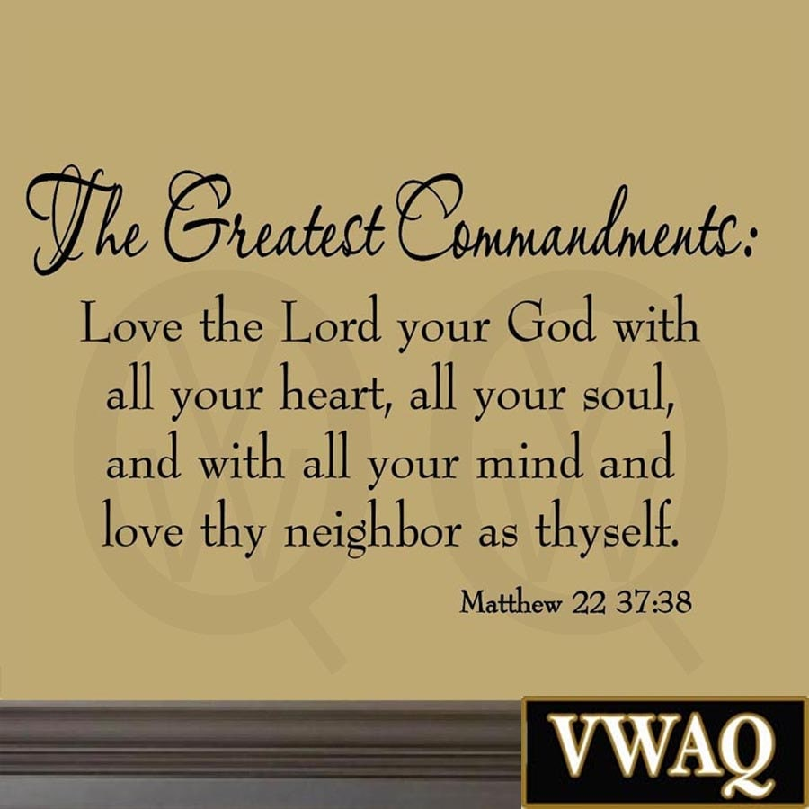 The Greatest Commandments Love Thy Neighbor Wall Decal Bible