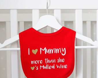 Mummy Loves Mulled Wine Bib