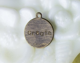 25%OFF SALE - Vintaj Altered Round Tag Charm 12 Mm, Rustic Round Charm - Inspirational CREATE Charms