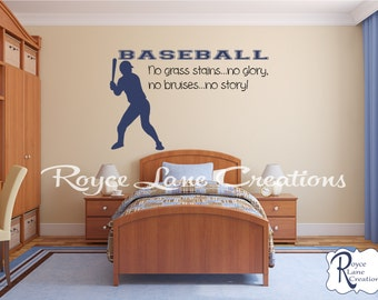 Baseball Decal - No Grass Stains No Glory No Bruises No Story Baseball Wall Decal - Sports Decal - Bedroom Decal - Teen Room Decal