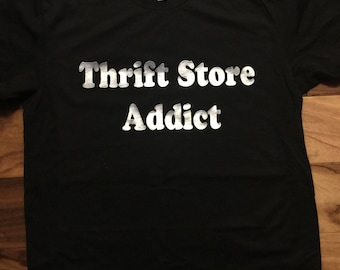 Thrift Store Addict Men's T-shirt /  Quality Tshirt / T-shirts