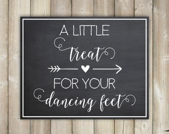 A Little Treat For Your Dancing Feet Chalkboard Sign Wedding Reception Party Print Printable