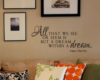 Vinyl Wall Decal- Within a dream- Edgar Allan Poe- Vinyl Wall Decal Quotes Poetry Art Wall Decor