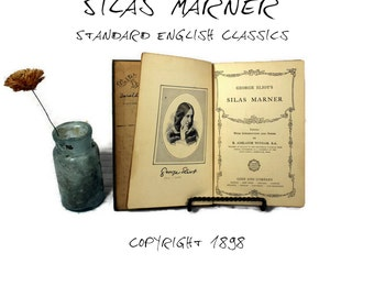 Antique Classic Book - Silas Marner - 1898 - Standard English Classics - George Eliot - High School Literature