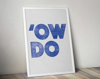 Ow Do letterpress style print