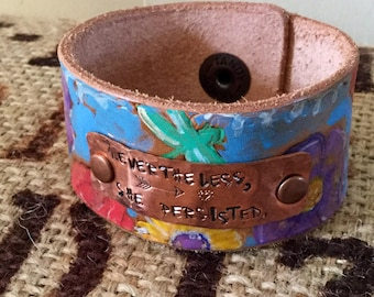 Nevertheless....Stamped Metal Quote on Painted Leather Cuff