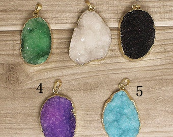 Druzy, Druzzy Drusy Pendant electroplated in Gold // Black, Green, White, Blue, Purple for choose