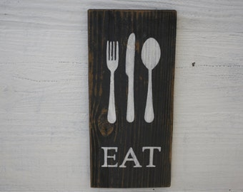 Eat Fork Knife Spoon Sign Rustic Reclaimed Wood Kitchen Decor Many Colors to choose from!
