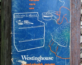 Westinghouse 1953 Manual Speed-Electric Range Recipes Care Use Mid Century Vintage Cookbook Booklet