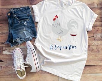 Rooster Le Coq Au Vin T-Shirt, Chicken, Wine Shirt, Cute, Funny, Casual Tee,Foodie,Gift,Birthday,Animal Lover,Gourmet Food,Farm,Gift for Her