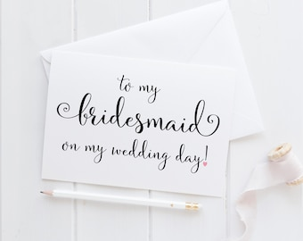Wedding Card For Bridesmaid. Bridesmaid Wedding Card. Bridesmaid Card. To My Bridesmaid Card. To My Bridesmaid On My Wedding Day