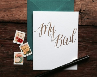 SASS-201 My Bad gold letterpress sorry greeting card