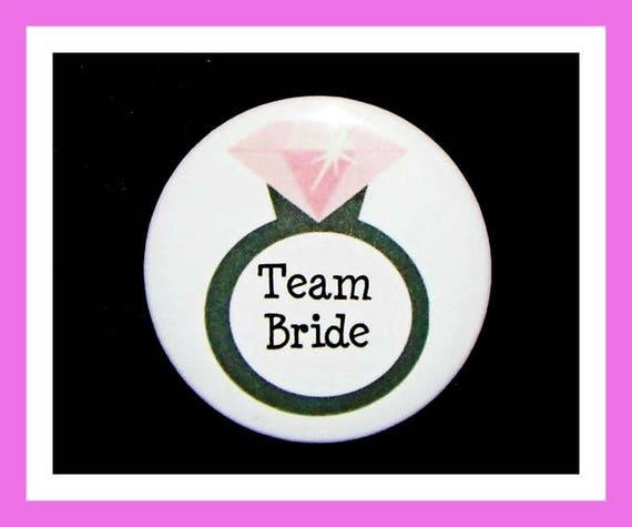 """Team Bride Favors,Wedding Favors,Engagement Favors,Bridal Shower Favors,Party Favors,Bachelorette Favors,Button Pin  2.25""""  Set of 10"""