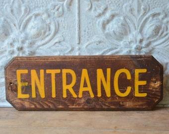 """Vintage Wood """"Entrance"""" Sign"""