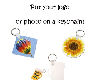 your logo or photograph on a keychain choose your design