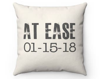 At Ease Pillow | Military Retirement | Military Gift | Marine Gift | Air Force Gift | Coast Guard Gift | Military Gift | Military Pillow