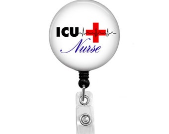 ICU Nurse - Badge Reel Retractable ID Badge Holder