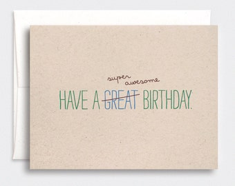 Funny Birthday Card For Him - Typography Card, Super Awesome Birthday - Blue, Olive Green, Brown Recycled Card