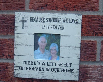 Because someone we love is in heaven picture frame gift photo frame christmas 8x8 inch