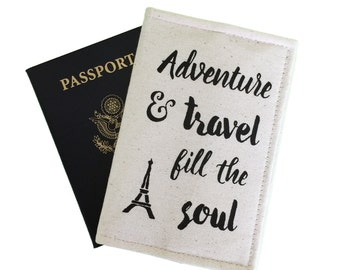 Eiffel tower passport cover, adventure quote, travel accessory, travel wallet, inspiring travel quote, world adventure, overseas vacation