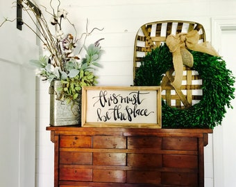 This Must Be The Place |  Medium Rustic Sign | Home Decor | Mantle Sign | Gallery Wall