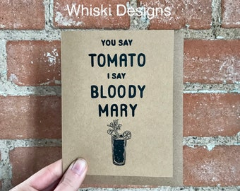 You Say Tomato I Say Bloody Mary A2 Greeting Card