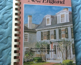 A Taste of New England   Recipes from the Heart of New England    Vintage Cookbook    Junior League of Worcester Massachusetts 1990