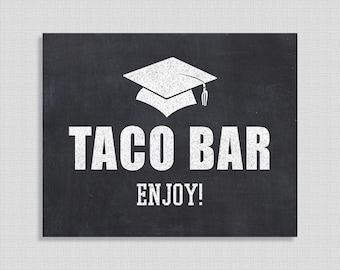 Taco Bar Graduation Party Sign, Chalkboard Style Graduation Sign, 8x10 inch, INSTANT PRINTABLE