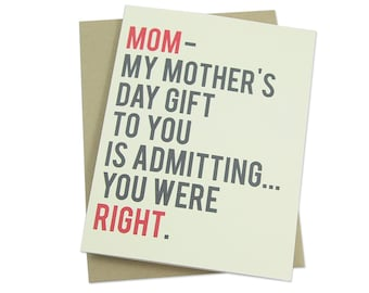 Funny Mother's Day Card, Mom Was Right, Humorous Mother's Day Card, From Son, From Daughter, Family