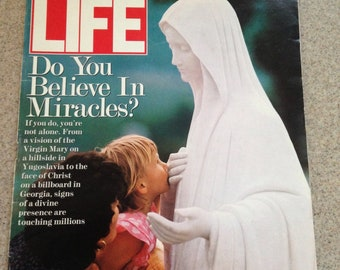 Vintage Life Magazine - July 1991 - Do You Believe in Miracles?