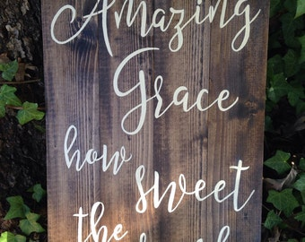 Amazing Grace how sweet the sound,  beloved hymn,  inspirational home decor, Amazing grace sign, encouragement gift, Valentines gift for Mom