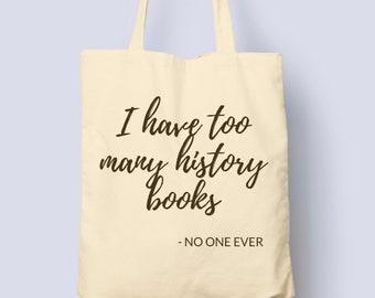 too many history books - historian's tote
