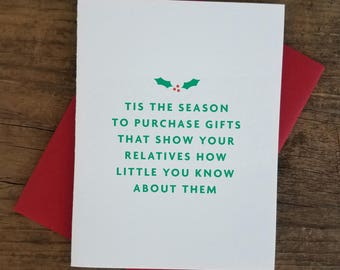 Tis the Season....Gifts for Relatives Letterpress Card