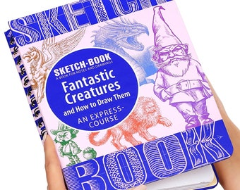 Sketch Book - Spiral Bound Sketchpad with Drawing Paper - How To Draw Fantastic Creatures Drawing Book