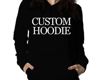 Create Your Own Women Hoodie