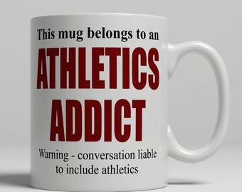 Athletics mug, funny athlete mug, athlete gift idea, coffee mug for athlete, birthday gift, athletics birthday gift idea, EB addict athlete