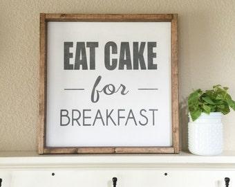 Eat Cake for Breakfast sign