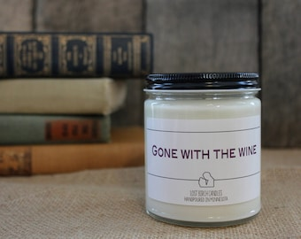 Gone with the Wine - Book Inspired Scented Soy Candles -  8oz glass jar