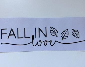 Fall In Love Decal