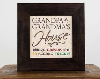 Grandma and Grandpa's House Cousins Become Friends Gift Decor Framed Art Picture