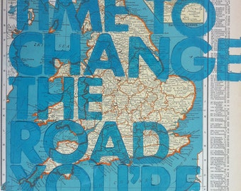England and Wales /  Still Time To Change the Road You're On/ Letterpress Print on Antique Atlas Page