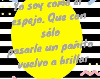 "Quote Art Print // Quote Illustration//Quote Spanish// ""Yo Soy Como El Espejo"" Funny Home Decore. Wall Art. Unframed"