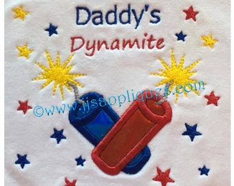 4th of July Embroidery Applique Designs - Daddy's Dynamite 4x4, 5x7, 6x10 hoop sizes - Instant Download