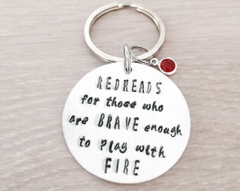 Redheads for those brave enough to play with fire handstamped keyring, redheads, funny gift, joke, birthday present, friend, for him,