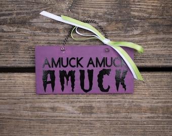 Amuck Amuck Amuck Hanger